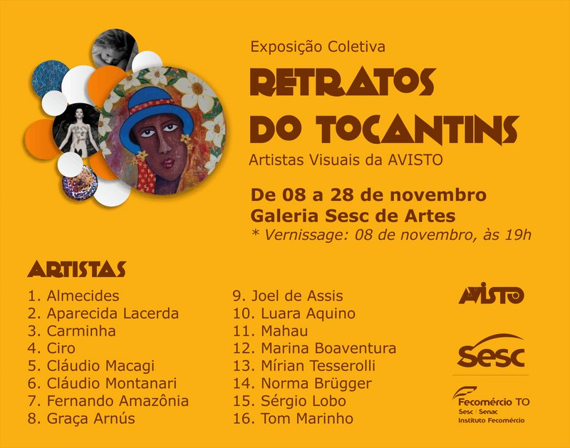 "Exhibition ""Portraits of Tocantins"" of AVISTO the Art Gallery of SESC"