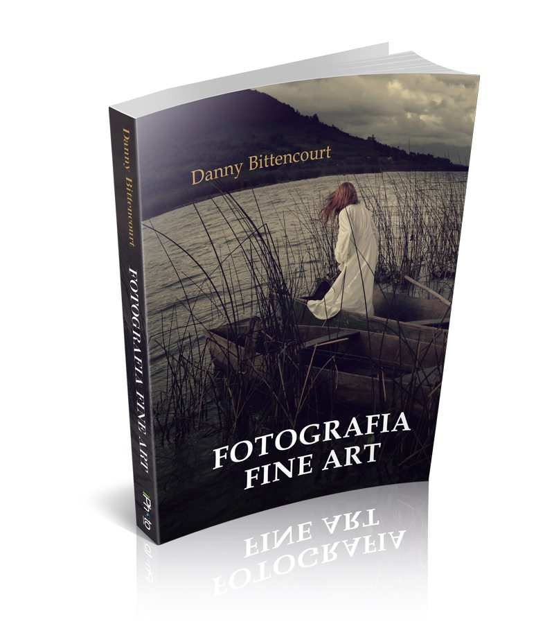Fine Art Photography Book cover of Danny Bittencourt.