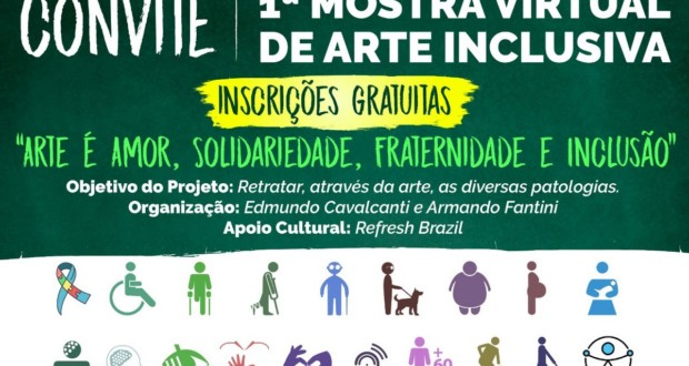 1ª Virtual Exhibition of Inclusive Art, invitation. Disclosure.