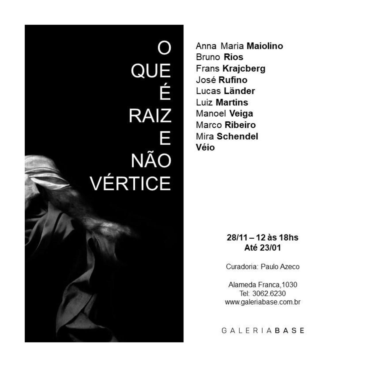 "Exhibition: & quot; What is root and not vertex"" at the BASE Gallery, invitation. Disclosure."