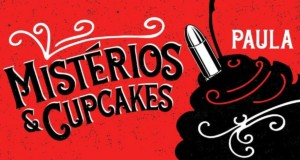 """Mysteries and cupcakes"", the debut book by author Paula Barros, banner. Disclosure."