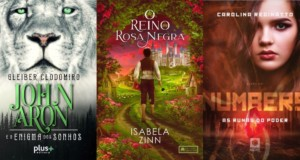 "Livros ""John Aron e o enigma dos sonhos"", ""O reino da Rosa negra"" e ""Numbers – As Runas do Poder"", covers - featured. Disclosure."