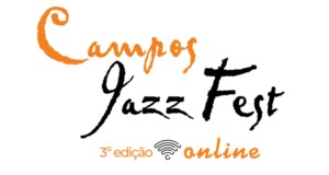 Campos Jazz Fest - 3Online edition, soon. Disclosure.