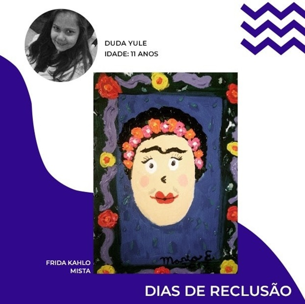 "DIAS DE RECLUSÃO PROJECT - Collection of Arts and Anthology of the ""Dias de Reclusão"" Project, Duda Yule. Disclosure."